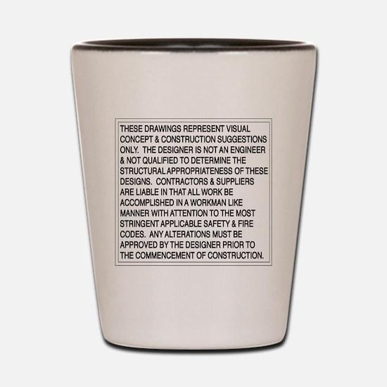Designer Disclaimer Shot Glass