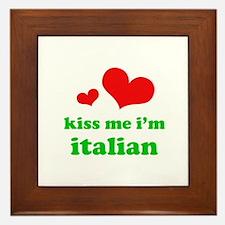 Kiss Me I'm Italiian Framed Tile