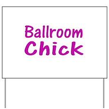 Cute Ballroom Yard Sign