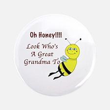 "Honey Great Grandma To Bee 3.5"" Button"