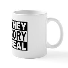 Yes They're Real Advisory Mug