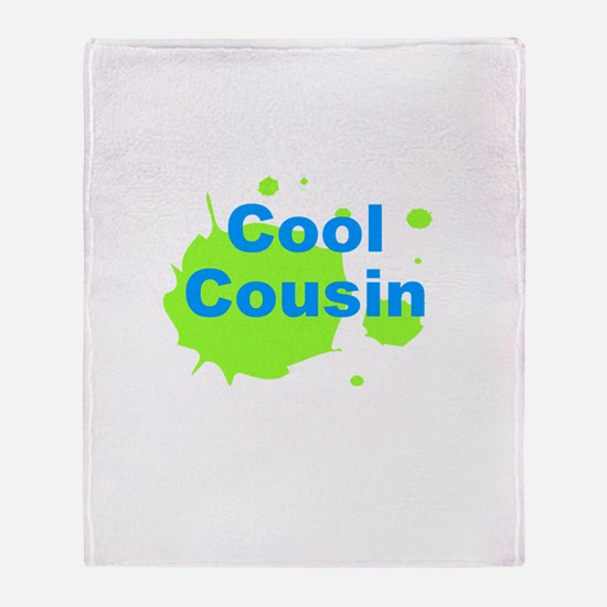 Cool Cousin Throw Blanket