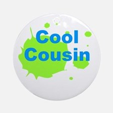 Cool Cousin Ornament (Round)
