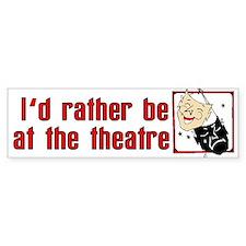 At the Theatre Bumper Sticker