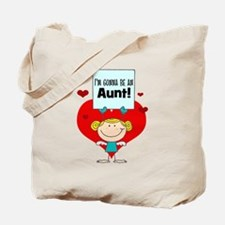 I'm Gonna Be An Aunt Tote Bag