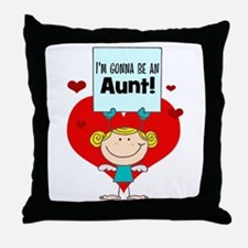 I'm Gonna Be An Aunt Throw Pillow