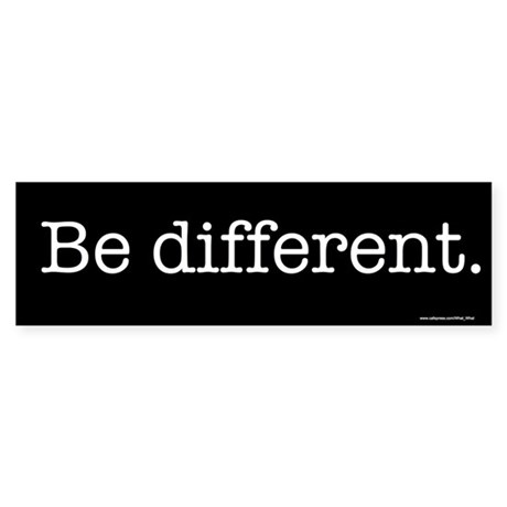 Be different Bumper