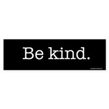 Be kind Bumper