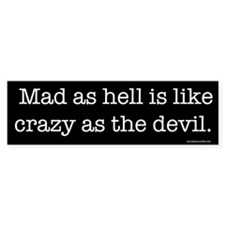 Mad as Hell Bumper