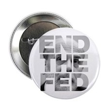 "End the Fed Bernanke 2.25"" Button"