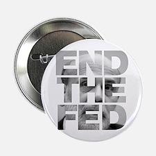 "End the Fed Bernanke 2.25"" Button"