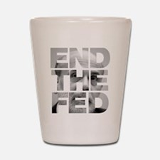 End the Fed Bernanke Shot Glass