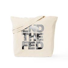 End the Fed Bernanke Tote Bag