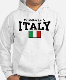 I'd Rather Be In Italy Jumper Hoody
