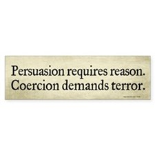 Persuasion Vs Coercion Bumper Sticker