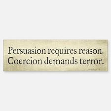 Persuasion Vs Coercion Sticker (Bumper)