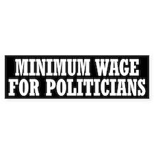 Minimum Wage Bumper Sticker