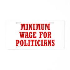 Minimum Wage Aluminum License Plate