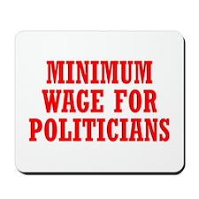 Minimum Wage Mousepad