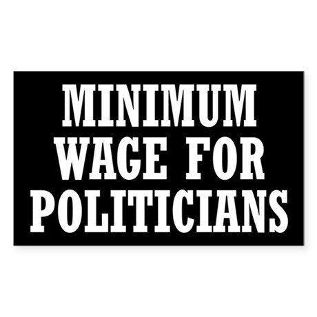 Minimum Wage Sticker (Rectangle)