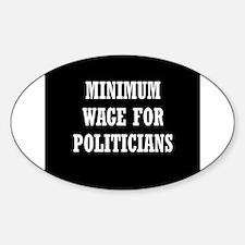 Minimum Wage Sticker (Oval)