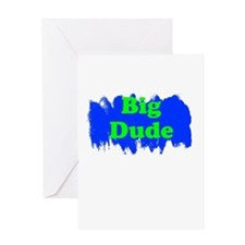 Big Dude Greeting Card