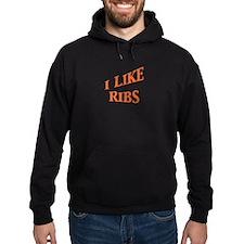 I Like Ribs Hoodie