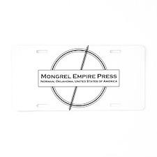 Mongrel Empire Press Aluminum License Plate
