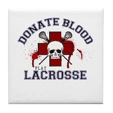 Donate Blood Play Lacrosse Tile Coaster