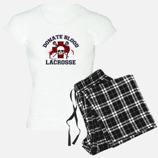 Donate Blood Play Lacrosse Pajamas