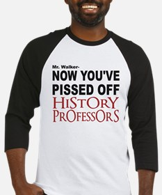 PISSED OFF HISTORY PROFESSORS Baseball Jersey