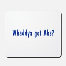 NCIS: Whaddya Got Abs? Mousepad