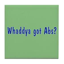 NCIS: Whaddya Got Abs? Tile Coaster