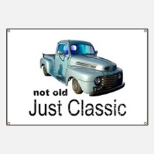 Not Old Just Classic Banner