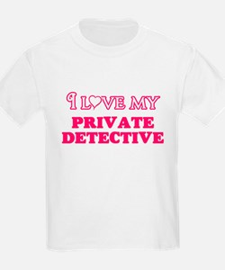 I love my Private Detective T-Shirt
