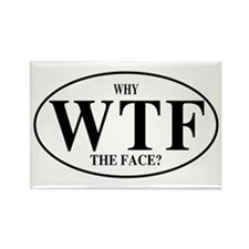 WTF Why The Face? Rectangle Magnet (10 pack)
