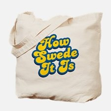 How Swede It Is Tote Bag