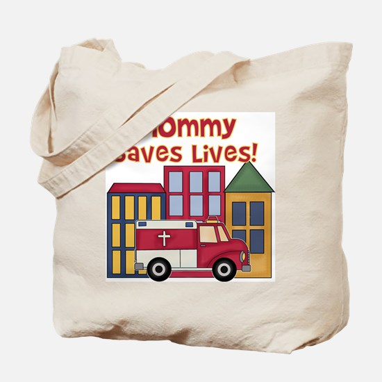 EMS Mommy Saves Lives Tote Bag