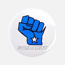 "Solidarity Fist 3.5"" Button"
