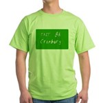 Exit 8A, Cranbury, NJ Green T-Shirt