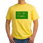 Exit 8A, Cranbury, NJ Yellow T-Shirt