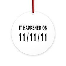 11/11/11 Ornament (Round)