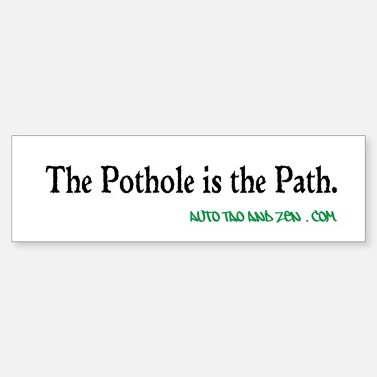 The Pothole is the Path. Auto Tao and Zen . com