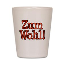 Zum Wohl German Toast Shot Glass
