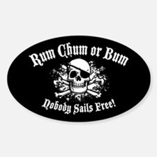 Rum, Chum or Bum Sticker (Oval)