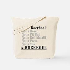It's a Boerboel Tote Bag