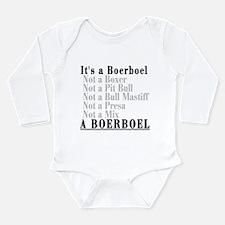 It's a Boerboel Long Sleeve Infant Bodysuit