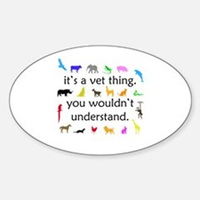 It's A Vet Thing Decal
