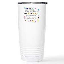 It's A Vet Thing Travel Mug