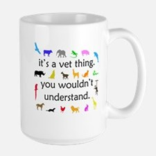 It's A Vet Thing Large Mug